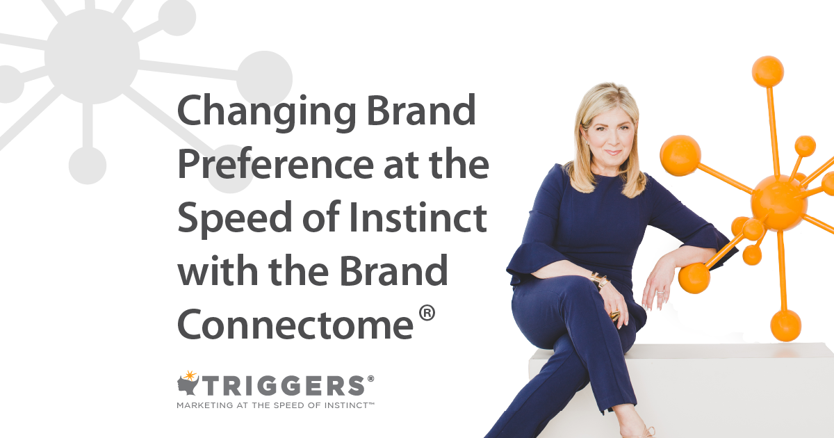 Changing Brand Preference at the Speed of Instinct with the Brand Connectome